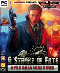 A Stroke of fate: Operacja Walkiria