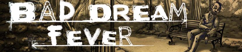 Premiera! Kup polską przygodówkę Bad Dream: Fever!