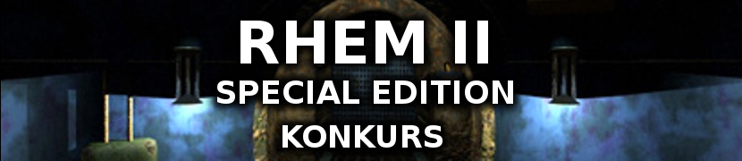 Konkurs z okazji premiery RHEM II Special Edition