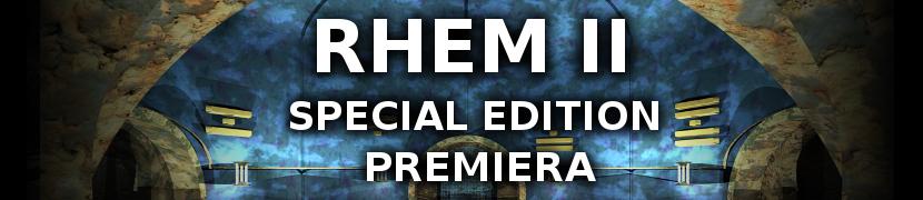 Premiera RHEM II Special Edition