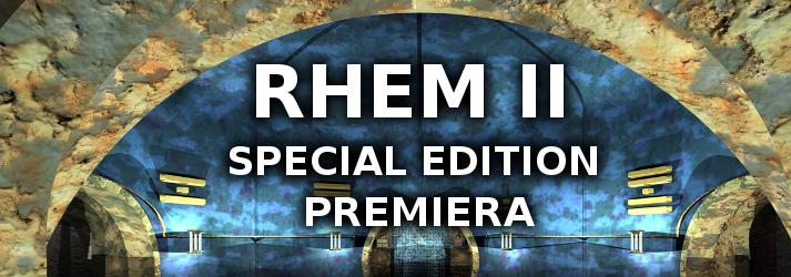 Premiera Rhem 2 Special Edition