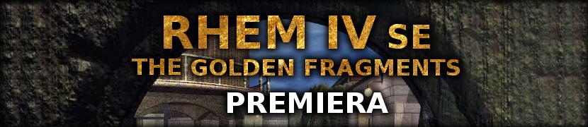 Premiera RHEM IV Special Edition